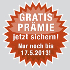 Gratis-Prmie bei Kleberbestellung bis 17.05.2013